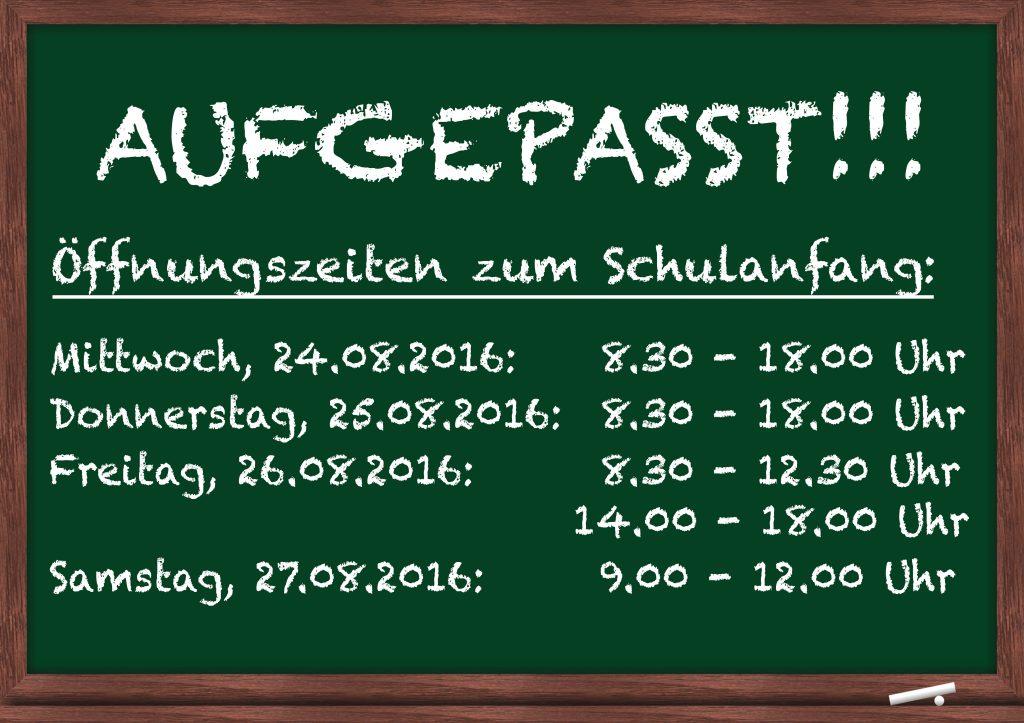 Schulanfang 2016 - Sonderöffnungszeiten